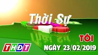 Thời sự tối   23/02/2019 - BOT Cai Lậy thu phí trở lại   THDT