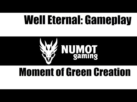 Well Eternal: Moment of Green Creation