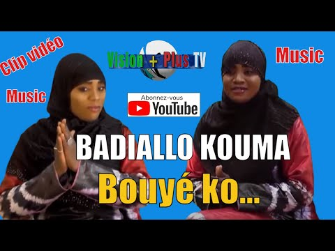 Badiallo Kouma Bouyé Kooo...Clip Officiel