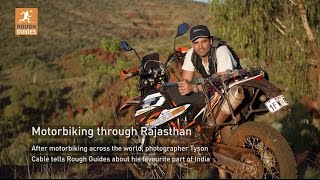 Motorbiking through Rajasthan with Tyson Cable