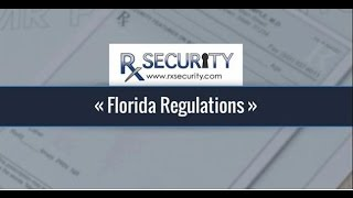 Rx Security - Regulations for Florida Prescription Pads and Rx Paper
