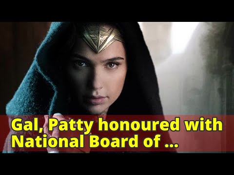 Gal, Patty honoured with National Board of review