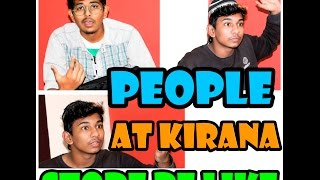PEOPLE AT KIRANA STORE BE LIKE | Warangal Diaries
