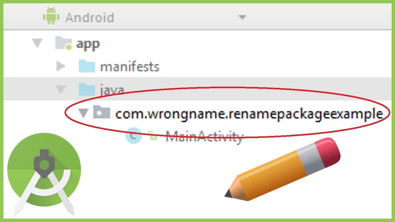 How to Change the Package Name in Android Studio