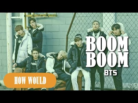 【Line Distribution】How would BTS sing BOOMBOOM - SEVENTEEN?