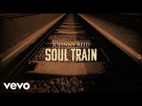 Johnny Reid - Soul Train (Lyric Video)
