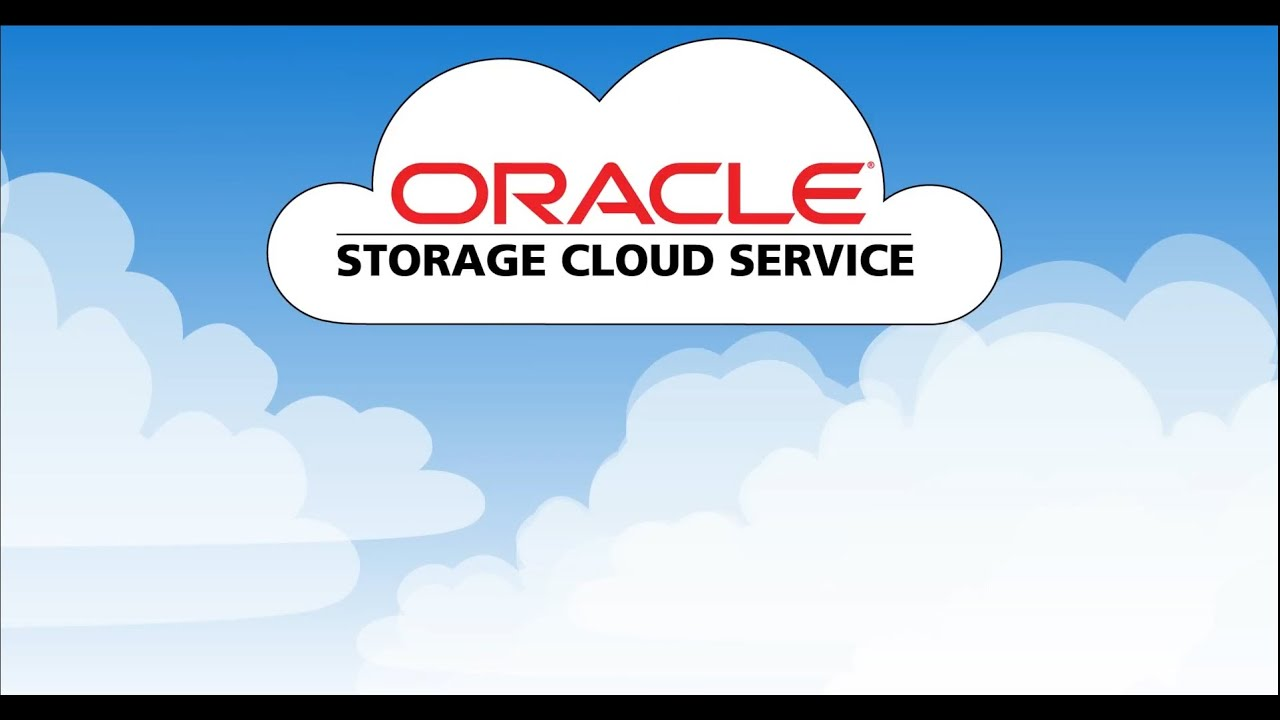 Oracle Storage Cloud Service Overview