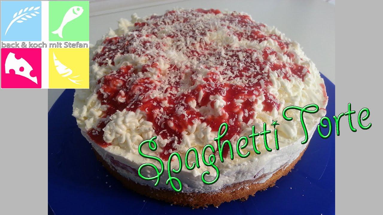 Spaghetti Torte Rezept Tutorial Youtube