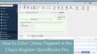 How to Enter Online Payment in the Check Register QuickBooks Pro