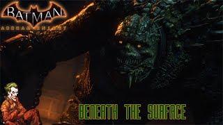 SEASON OF INFAMY: BENEATH THE SURFACE #1 | Joker Plays: Arkham Knight