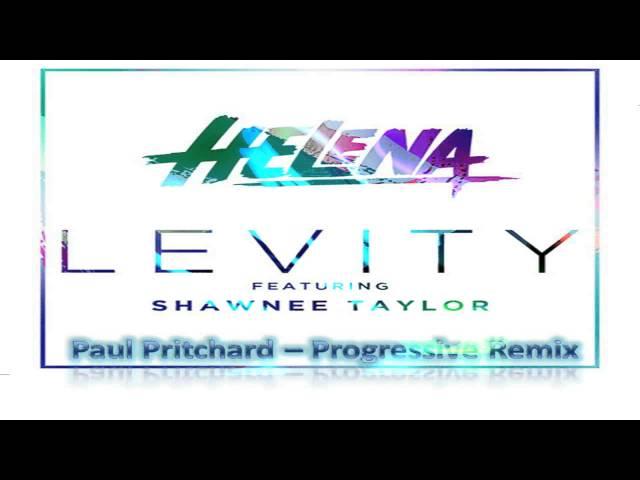 Levity Ft Shawnee Taylor Progressive Remix