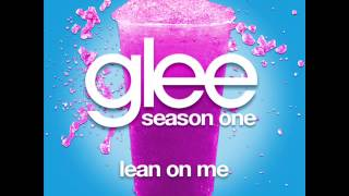 Glee - Lean On Me [LYRICS]