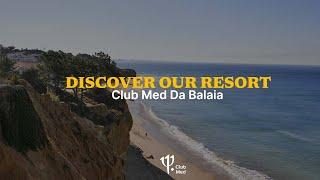 Discover Club Med Da Balaia | Portugal