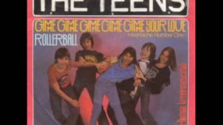 Watch Teens Gimme Gimme Gimme Gimme Gimme Your Love video