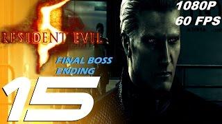 Resident Evil 5 - Walkthrough Part 15 - Final Boss Wesker & Ending [1080p 60fps]