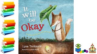 It Will Be Okay: Truṡting God Through Fear and Change - Christian Kids Books Read Aloud