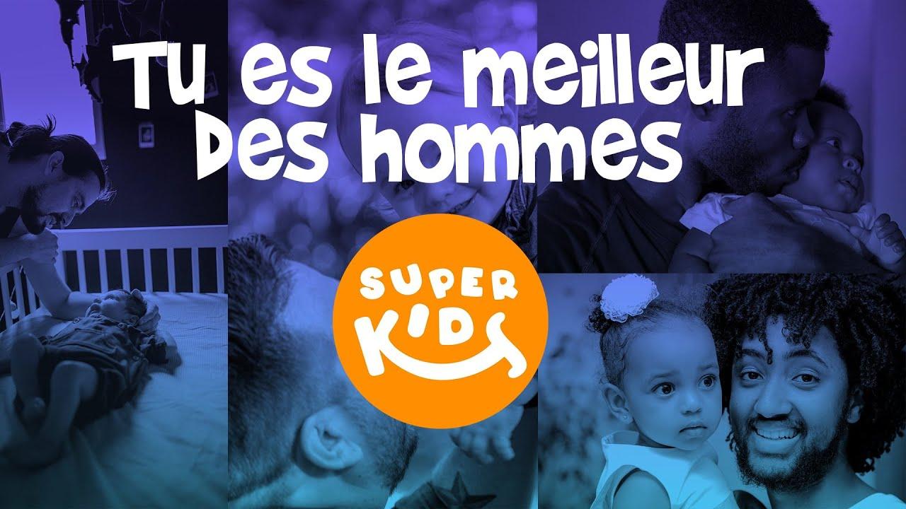 Fête des Pères - Father's day // Clip - Les Superkids