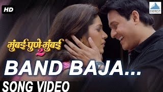 Band Baja Official Video - Mumbai Pune Mumbai 2 | Marathi Songs 2015 | Swapnil Joshi, Mukta Barve