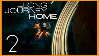 The Long Journey Home - Опасный космос, первые шаги [#2]