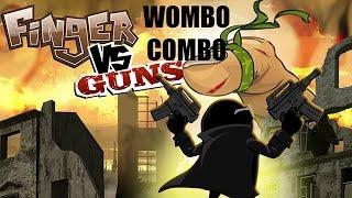 WOMBO COMBO + FINAL SORPRESA -finger VS guns [NolisGamer]
