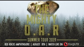 O.A.R. - Live from Red Rocks - 08/08/2019 - Morrison, CO