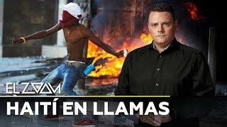 Haití en llamas - El Zoom de RT