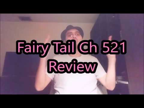 Fairy Tail ch 521 Review; August Vs Gidarts and incoming Grey vs Zeref!!