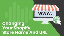 How to Change Your Shopify Store's Name and URL