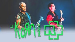 If Korn played MEIN TEIL (Korn/Rammstein Cover)