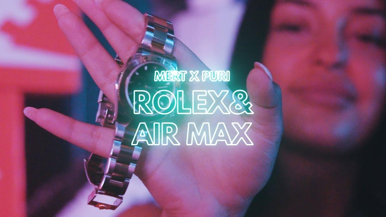 MERT X PURI X ROLEX & AIR MAX