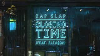 KapSlap - Closing Time