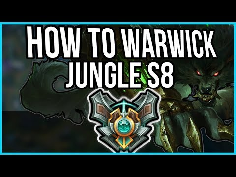 How to Warwick Jungle in Preseason 8 - Warwick Jungle Commentary Guide - League of Legends