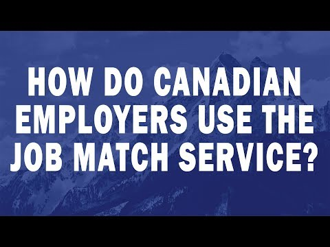 how-do-canadian-employers-use-the-job-match-service?