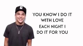 Repeat youtube video Dirty Work - Austin Mahone (lyrics)