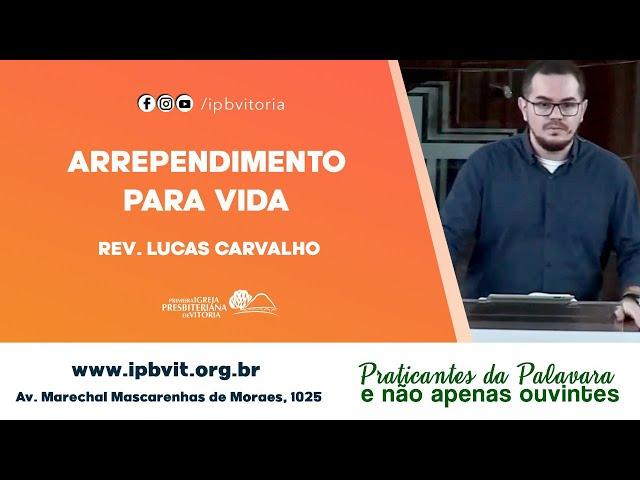 Estudo Bíblico - Rev. Lucas Carvalho -  Atos 11.1-18