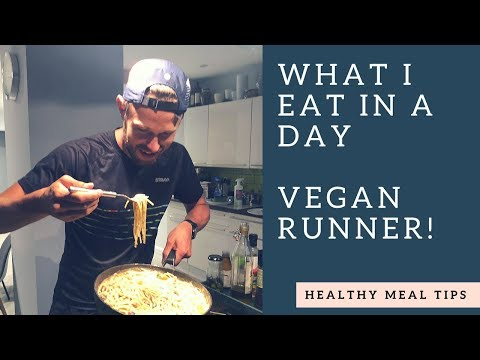 What I Eat In A Day Vegan Marathon Runner Healthy Meal Tips for Running 100 Mile Weeks!