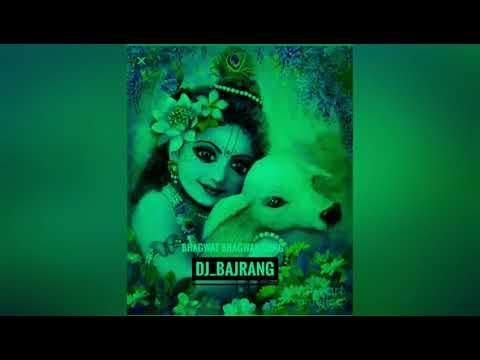 Shri bhagwat bhagwan ki Aarti DJ_BAJRANG vibration mix