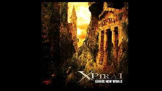 X-Piral - Grave New World