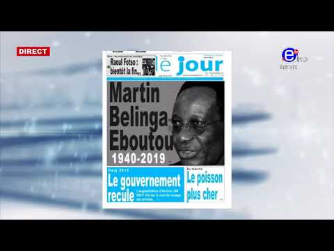 LA REVUE DES GRANDES UNES (Décès De BELINGA EBOUTOU) DU JEUDI 09 MAI 2019 - EQUINOXE TV