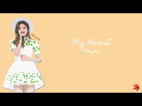 [Eng/Kor lyrics] HEYNE(혜이니) - My Heart(내 맘이)