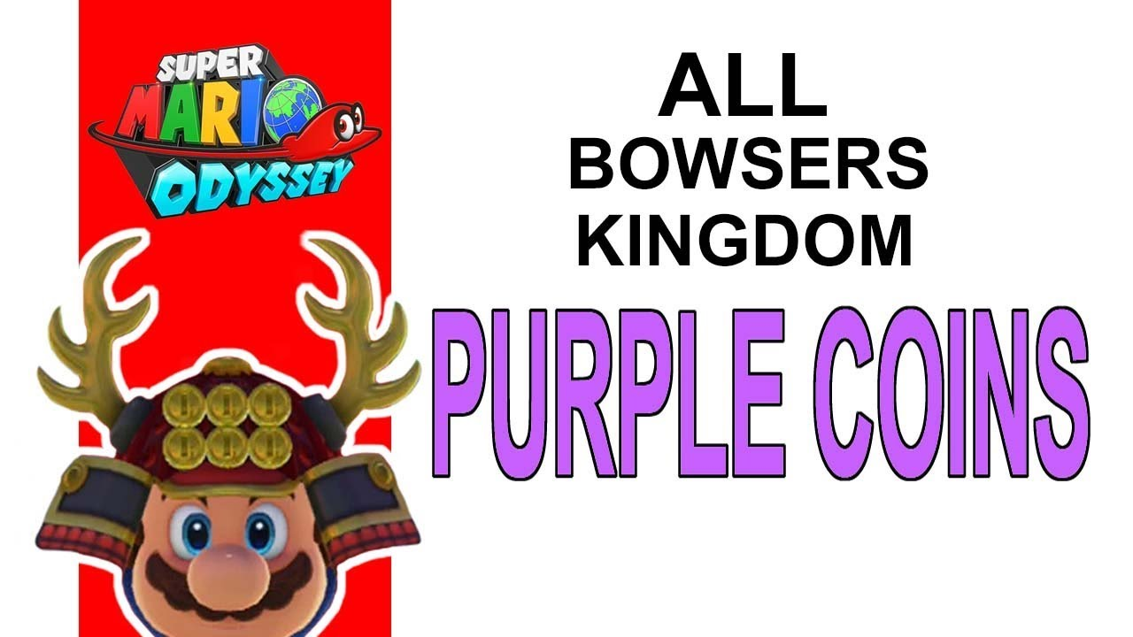 Super Mario Odyssey All Bowsers Kingdom Purple Coin Locations
