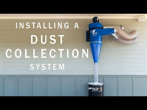 Installing A Dust Collection System