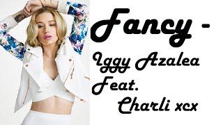 Fancy With Lyrics Iggy Azalea Ft Charli XCX