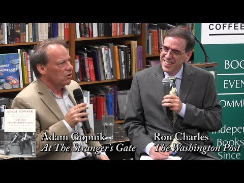 "Adam Gopnik, ""At The Strangers Gate"" (with Ron Charles)"