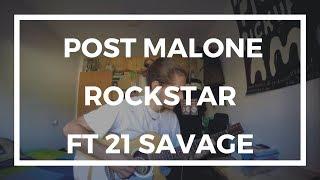 Post Malone - rockstar ft. 21 Savage (Instrumental Cover)