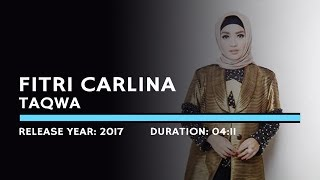 Fitri Carlina - Taqwa (Lyric)