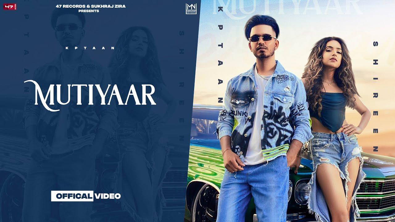 New Punjabi Songs 2021   Mutiyaar : Kptaan   RG Cash   Sagar Deol   Latest Punjabi Songs 2021