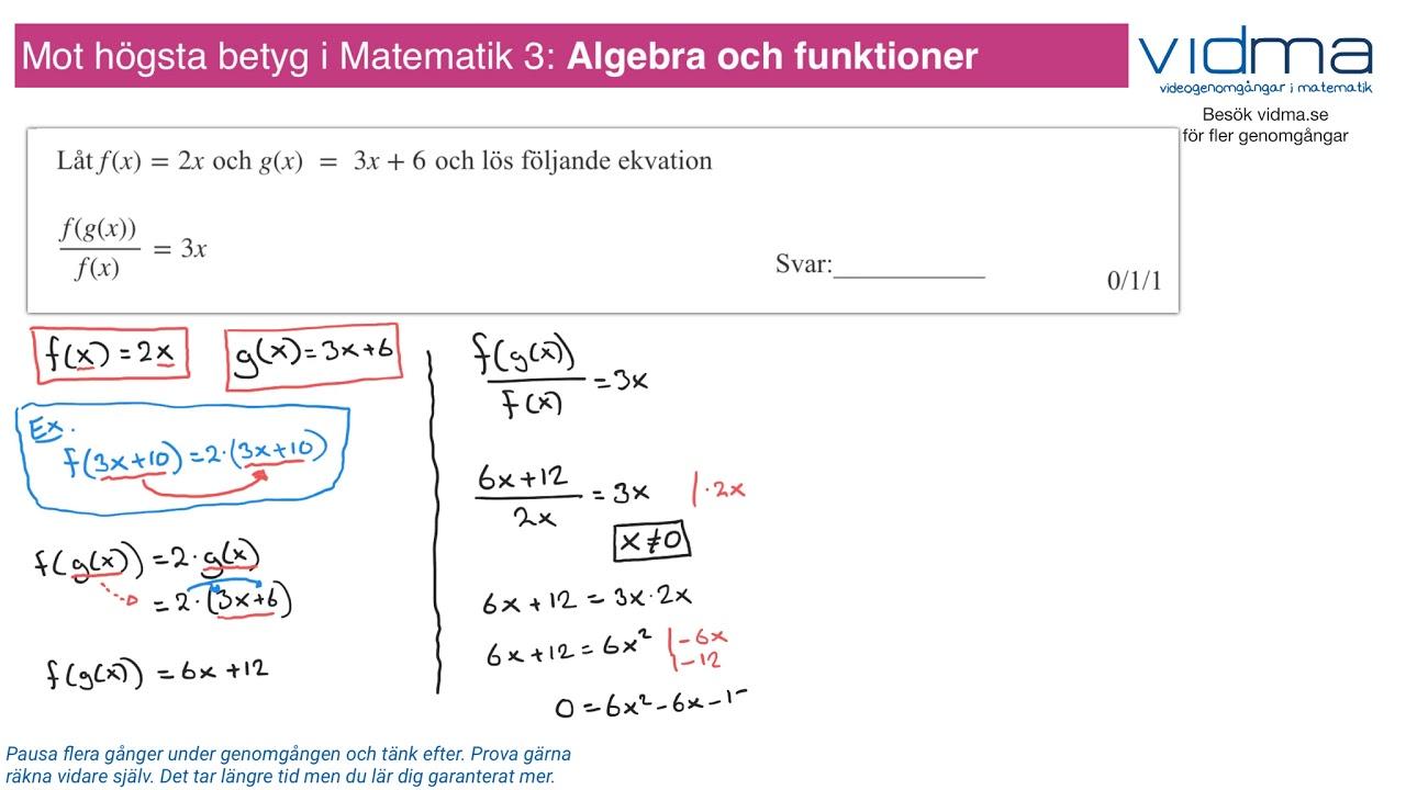 Mot högsta betyg i Matematik 3: ALGEBRA OCH FUNKTIONER, upg. 2.