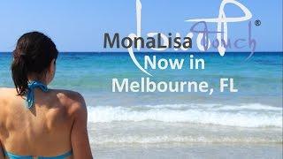 MonaLisa Touch Melbourne FL ● Mona Lisa Laser Touch Melbourne Florida