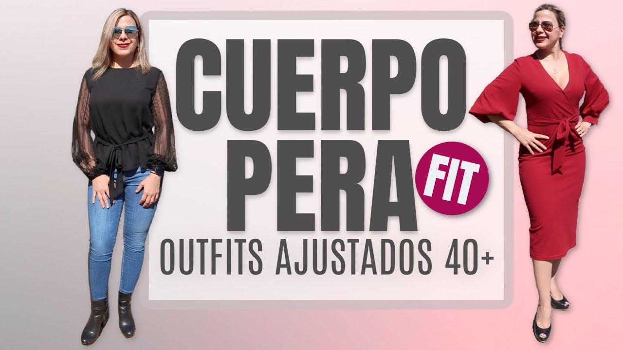 Moda Cuerpo Tipo Pera Fit | OUTFITS AJUSTADOS